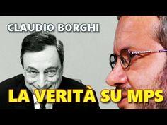 Claudio Borghi: la verità che nessuno racconta su Monte dei Paschi di Si...