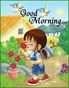 good morning wishes with cartoon images Wallpaper Pics for Whatsapp Good Morning Sister, Good Morning Roses, Good Morning Happy, Good Morning Greetings, Morning Wish, Goog Morning, Morning Flowers, Good Morning Beautiful Images, Good Morning Images Hd