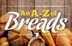 A – Z Breads of The World