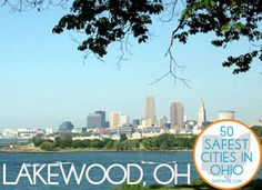 38. Lakewood  If you like that big city feel but don't necessarily want to live in a huge city, Lakewood will offer you plenty of that. It boasts the highest population density of any city in Ohio, home to roughly 52,000 residents into just six square miles.