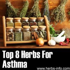 Herbs For Asthma--would love to be off my 2 inhalers--May need to try some of these. =)