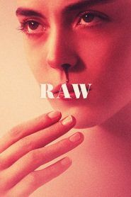 Watch Raw Full Download Free Online Streaming Movie HD