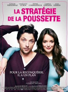 La Stratégie de la poussette ( Clément Michel), 2012 Site Pour Film, Charlotte Le Bon, Movie Co, Drama, French Movies, Getting Him Back, The Girlfriends, Man Child, All Movies