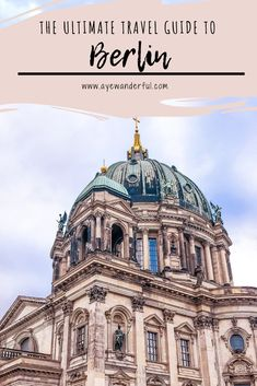 Berlin travel guide covering the top things to do, places to see, where to eat, drink and stay; 3 Days in Berlin. Berlin Travel, Germany Travel, Best Travel Guides, Travel Tips, Nice Travel, Slow Travel, Travel Checklist, Romantic Travel, Travel Essentials