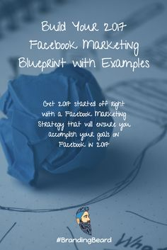 Take your Facebook Marketing Strategy to the next level with our step by step Facebook Marketing Blueprint (with Examples)