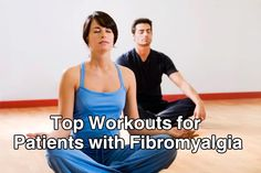 Top Workouts for Patients with Fibromyalgia
