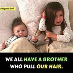 124 Best BrotHer And SistEr RelatioNshiP images in 2018