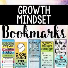 Growth Mindset Bookmarks to help students cultivate their own growth mindset.
