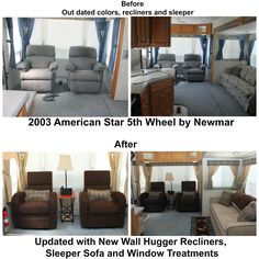 Before and after with new Wall Hugger Recliners and Sleeper.  What a difference new and the right furniture makes and it fit through my RV door!  No more pushing the recliners back and turning them when closing up to miss the slide out!  Even though the recliners have the same seating area I have room for a table lamp.  Recliners are in Twillo Java and the Sleeper is in Twillo Stone with Box 2.4 Cushions with contrast welt in Twillo Java.  HAPPY CAMPER!