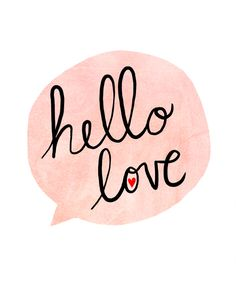 hello love #quote #inspiration #funnny #pixword #citation