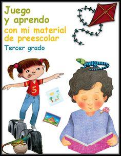 Soy Preescolar: Material para Educadoras y Padres de FamiliaJuego y Aprendo con mi Material de Preescolar(TercerGrado)