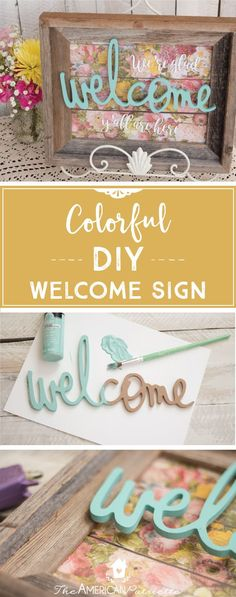 Colorful DIY Welcome Sign Using a Repurposed Frame; DIY Home Decor; Floral Home Decor
