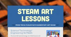 STEAM Art Lessons - tech in Art by Tricia Fuglestad