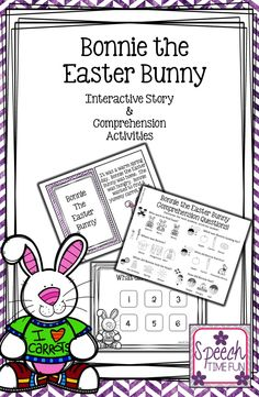Speech Time Fun: Bonnie the Easter Bunny Interactive Story and Activities! Great for working on sequencing, answering WH questions, prepositions, categorization, following directions and more!