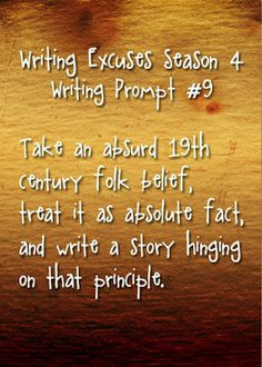 Take an absurd 19th century folk belief, treat it as absolute fact, and write a story hinging on that principle.
