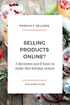 The busy holiday selling is almost here... and there's 3 big decisions product sellers will need to make during the busy holiday season... will you be prepared? | How to have your best holiday sales | Etsy seller tips for holiday sales | How to prepare for and increase holiday sales