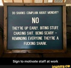 Sign to motivate staff at work