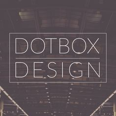 Welcome to 2015! We are re-branding for the new year. As DOTBOXDESIGN and the #DotboxFamily keep growing, we are positive 2015 will be the best year yet!