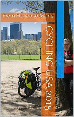 Cycling USA 2015: From Florida to Maine von Friedrich Muentjes, http://www.amazon.de/dp/B01845NUPO/ref=cm_sw_r_pi_dp_fH2swb1GGMBD0
