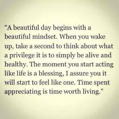 Time spent appreciating is time spent living. #quotes #life #love
