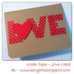 Washi Tape LOVE card