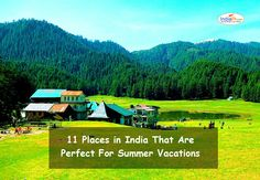 11 Places in India That Are Perfect For Summer Vacations http://www.indiafly.com/service/indiaflyholidays