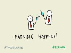 Learning happens via @tomkhulmann