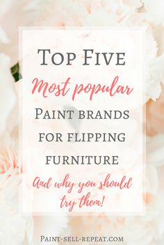 Top 5 most best furniture paint for flipping furniture