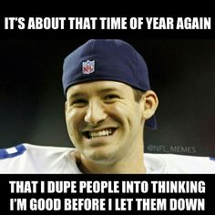 My Tony Romo jokes might cease if he doesn't end up 8-8 in December. Might.