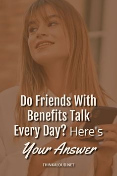 """Tell me this… Do you and your FWB exchange text messages on a daily basis? If yes, then you're probably asking yourself, """"Do friends with benefits talk every day?"""""""
