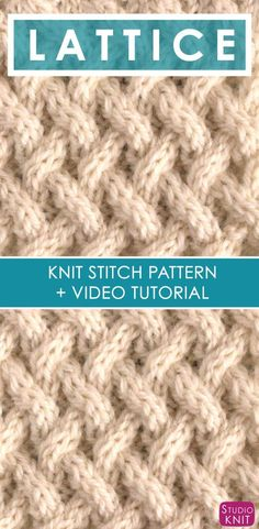 How to Knit the Lattice Cable Stitch Pattern with free knitting pattern and video tutorial by Studio Knit