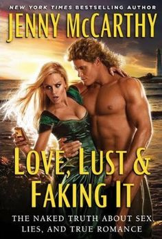 Love, Lust and Faking It : The Naked Truth about Sex, Lies, and True Romance by Jenny McCarthy Hardcover) for sale online Jenny Mccarthy, New Books, Good Books, Books To Read, Celebrity Books, True Romance, This Is A Book, Love And Lust, Belly Laughs