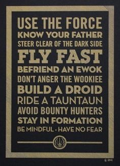 Life's little rules, Star Wars edition. Great for the movie room!