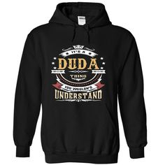 (Tshirt Perfect Design) DUDA .Its a DUDA Thing You Wouldnt Understand T Shirt Hoodie Hoodies Year Name Birthday Teeshirt this month Hoodies, Tee Shirts