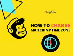 HOW TO CHANGE THE TIME ZONE ON A MAILCHIMP ACCOUNT - STEPS & INSTRUCTIONS Digital Marketing Plan, Marketing Ideas, Email Marketing, Social Media Training, Seo Consultant, Time For Change, Time Zones, New Instagram, Accounting