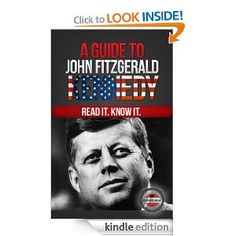A Guide to John Fitzgerald Kennedy