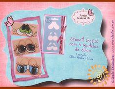 Marcador de Olhos (Ideal para peças grandes, ou que deseje os olhos mais salientes) Para fazer perfeito os olhinhos de suas peças. No stencil acompanha somente o contorno de três tipos de olhos diferentes,  a parte interna deve ser desenhada a mão livre.  Facil de utilizar e garante a marcação perfeita dos olhos. Na apostila de pinturas de expressões (OLHOS 1) tem todo PAP da pintura desses olhos. Aproveite a promoção das apostilas de pintura de expressões. OBS: não acompanha imagem colorida…