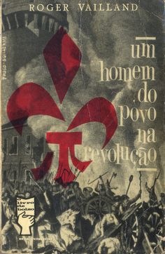 Um Homem do Povo na Revolução - Roger Vailland | Capa de Paulo-Guilherme