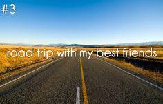 #3 road trip with my best friends /bucketlist
