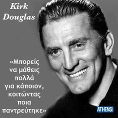 Γάμος Love Quotes, Funny Quotes, Inspirational Quotes, Kirk Douglas, Greek Quotes, Special People, Just Love, True Stories, Einstein