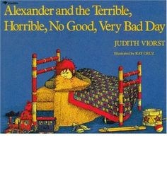 Alexander and the Terrible, Horrible, No Good, Very Bad Day. Essential reading, because we all have terrible horrible no good very bad days. Even in Australia. Best Children Books, Kids Story Books, Children Stories, This Is A Book, The Book, Book Log, Music Games, Lg 4k, Books To Read