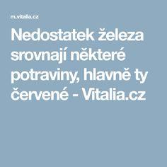 Nedostatek železa srovnají některé potraviny, hlavně ty červené - Vitalia.cz