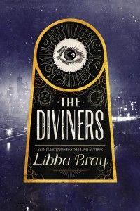 diviners libba bray