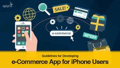 Guidelines for Developing an e-Commerce #App for #iPhone Users