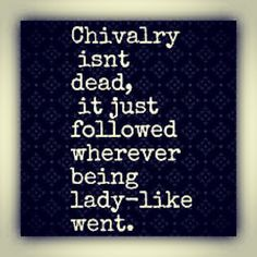 Sad, but true.  I firmly believe that if girls acted like ladies, it would spur a new rise of Biblical manhood.