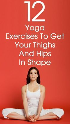 For women, gaining weight is a huge deal. These 12 yoga asanas for thighs work wonders at preventing the accumulation of fat in the problem areas like the thighs, hips etc. #yoga
