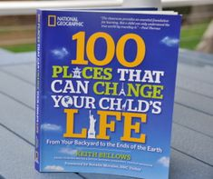 Booktopia has 100 Places That Can Change Your Child's Life, From Your Backyard to the Ends of the Earth by Keith Bellows. Buy a discounted Paperback of 100 Places That Can Change Your Child's Life online from Australia's leading online bookstore. Book Of Life, The Book, Travel With Kids, Family Travel, Family Vacations, Dream Vacations, National Geographic Traveler Magazine, Ends Of The Earth, Create A Family