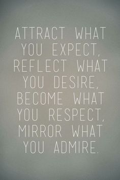 Attract, REflect,Become,Mirror