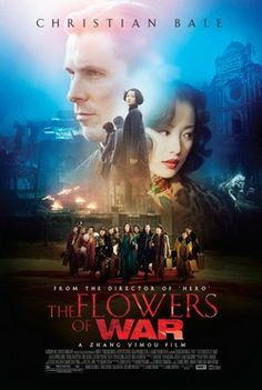 """The Flowers of War"" -- Saw this the other night through Netflix.  We HIGHLY recommend!"