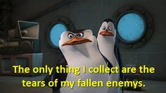 Grammatical error but I still love Skipper! Penguins Of Madagascar Only Thing ICollect Are Tears Of My Falle Enemies GIF - PenguinsOfMadagascar OnlyThingICollectAreTearsOfMyFalleEnemies Swag - Discover & Share GIFs Penguins Of Madagascar, Animated Gif, Swag, Enemies, Random Stuff, Gifs, Collection, People, Random Things